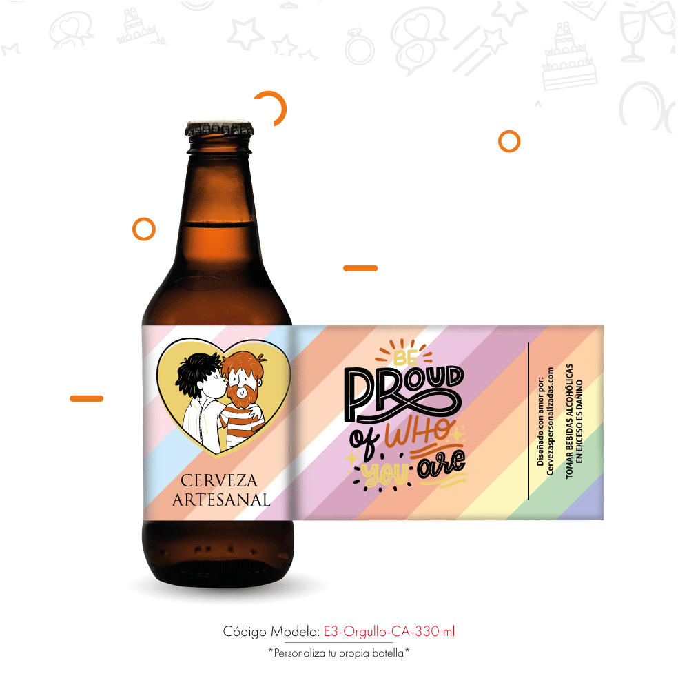 Cerveza personalizada be proud of who you are